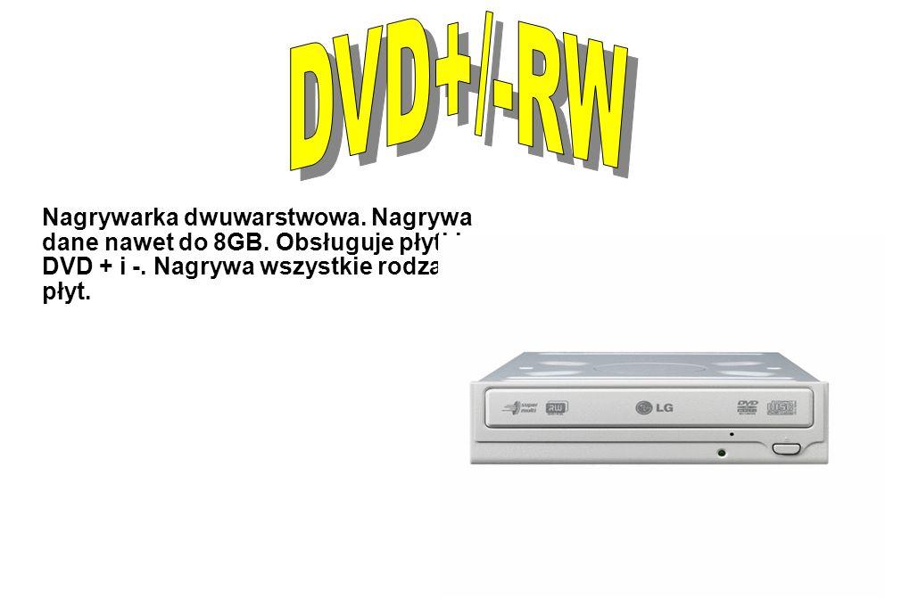 Nagrywarka dwuwarstwowa. Nagrywa dane nawet do 8GB. Obsługuje płytki DVD + i -. Nagrywa wszystkie rodzaje płyt.