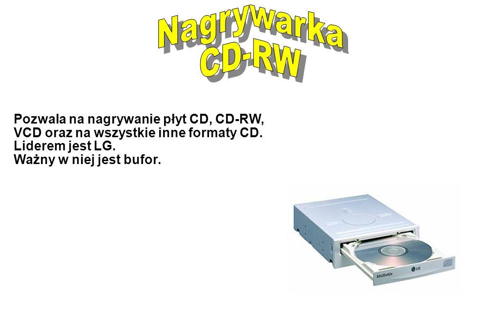Pozwala na nagrywanie płyt CD, CD-RW, VCD oraz na wszystkie inne formaty CD. Liderem jest LG. Ważny w niej jest bufor.