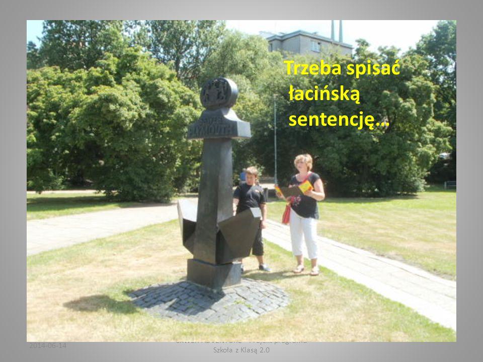 2014-06-14 SKWER ADVENTURE Projekt programu Szkoła z Klasą 2.0 Na kotwicy herb Plymouth, siostrzanego miasta Gdyni…