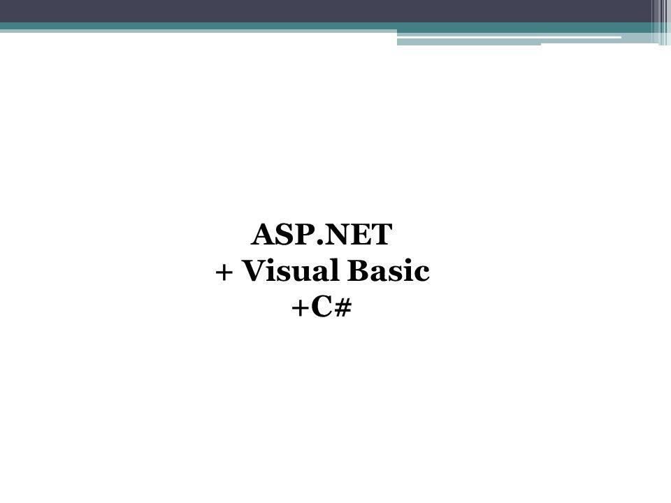 ASP.NET + Visual Basic +C#