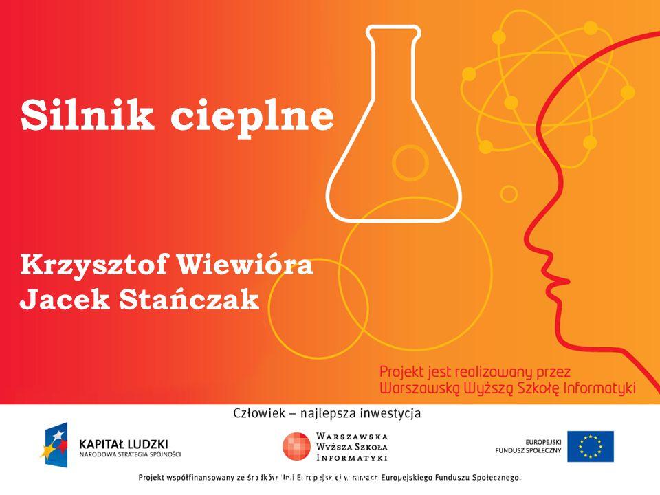 Silnik cieplne Krzysztof Wiewióra Jacek Stańczak informatyka + 2