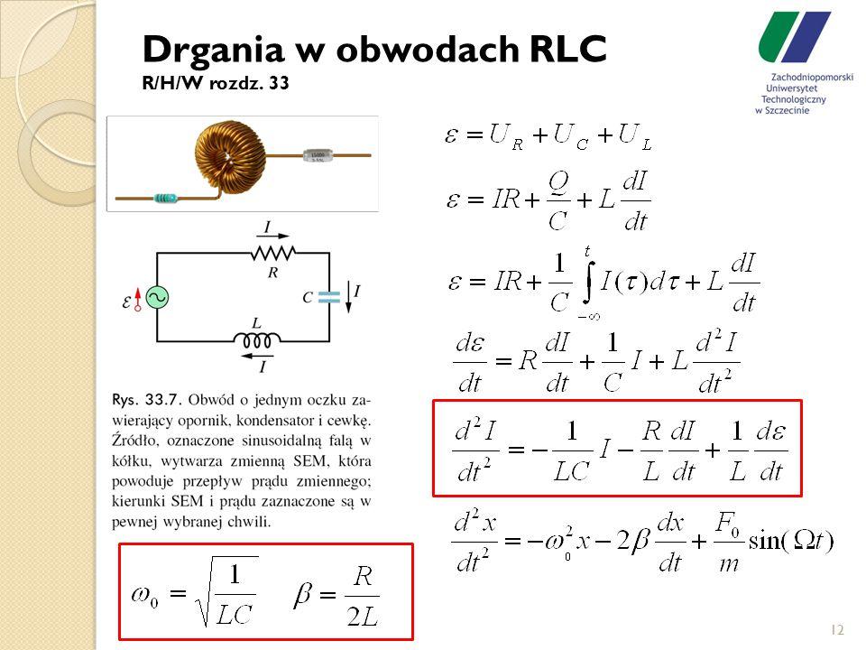 Drgania w obwodach RLC R/H/W rozdz. 33 12