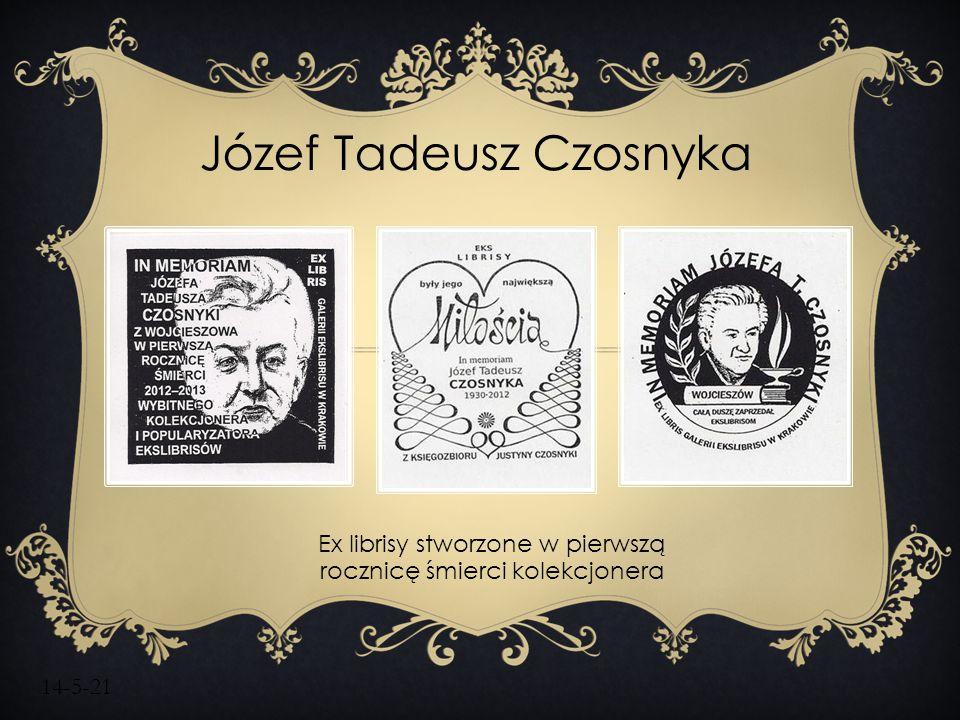 14-5-21 Józef Tadeusz Czosnyka Ex librisy stworzone w pierwszą rocznicę śmierci kolekcjonera