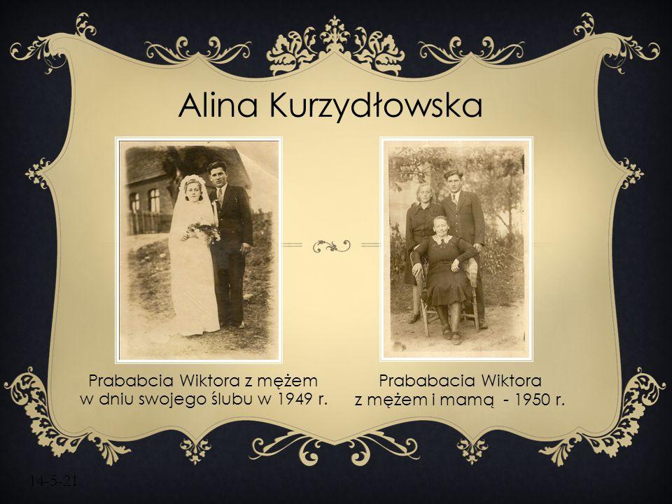 14-5-21 Alina Kurzydłowska Prababcia Wiktora z mężem w dniu swojego ślubu w 1949 r. Prababacia Wiktora z mężem i mamą - 1950 r.