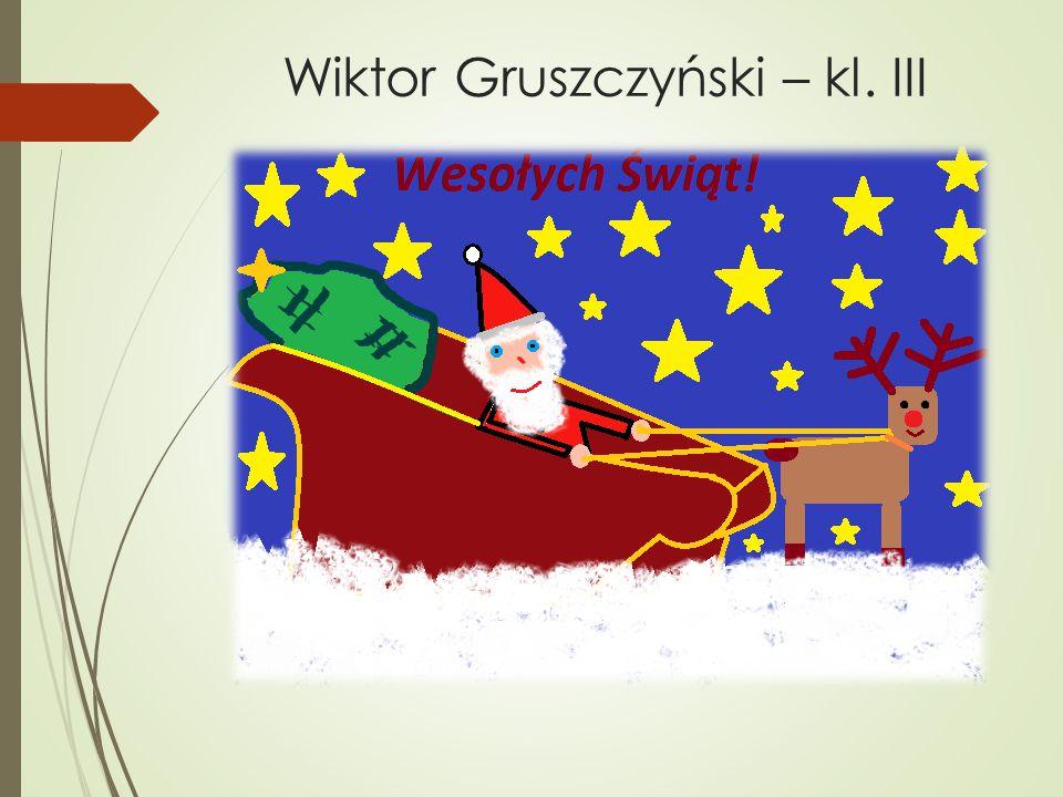Wiktor Gruszczyński – kl. III