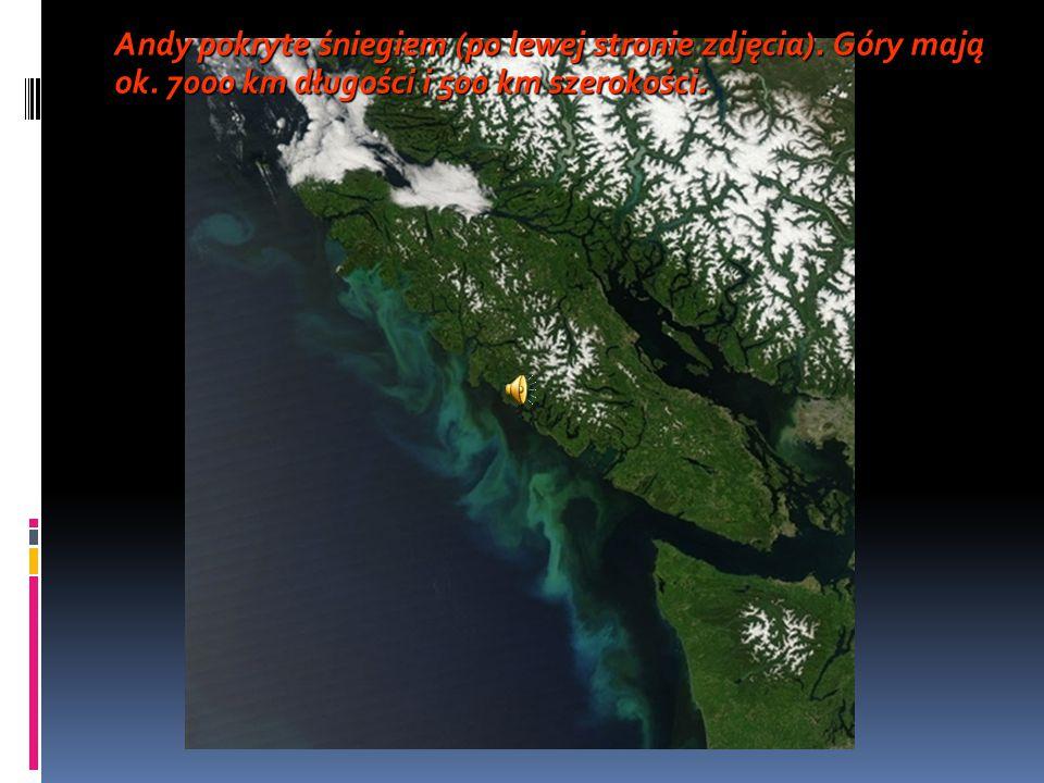 Andy pokryte śniegiem (po lewej stronie zdjęcia). Góry mają ok. 7000 km długości i 500 km szerokości.
