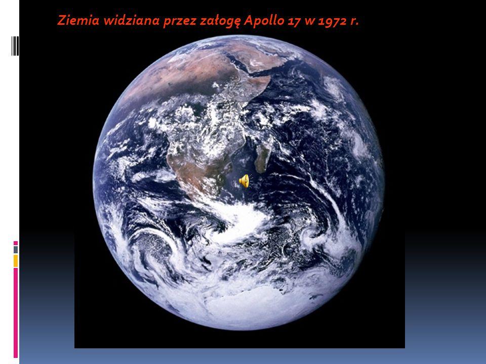 Widok na Ziemię z Księżyca (zdjęcie wykonane przez ekipę statku Apollo 11).
