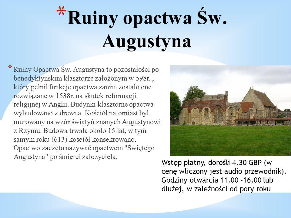 * Ruiny opactwa Św. Augustyna * Ruiny Opactwa Św.