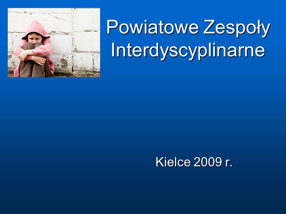 Powiatowe Zespoły Interdyscyplinarne Kielce 2009 r.