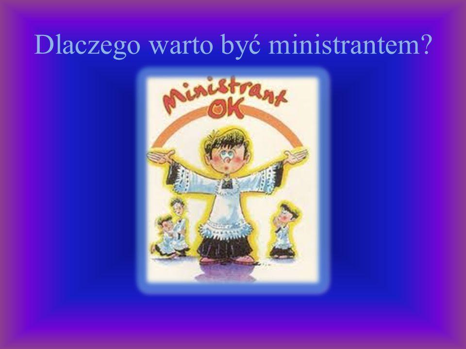 Dlaczego warto być ministrantem?
