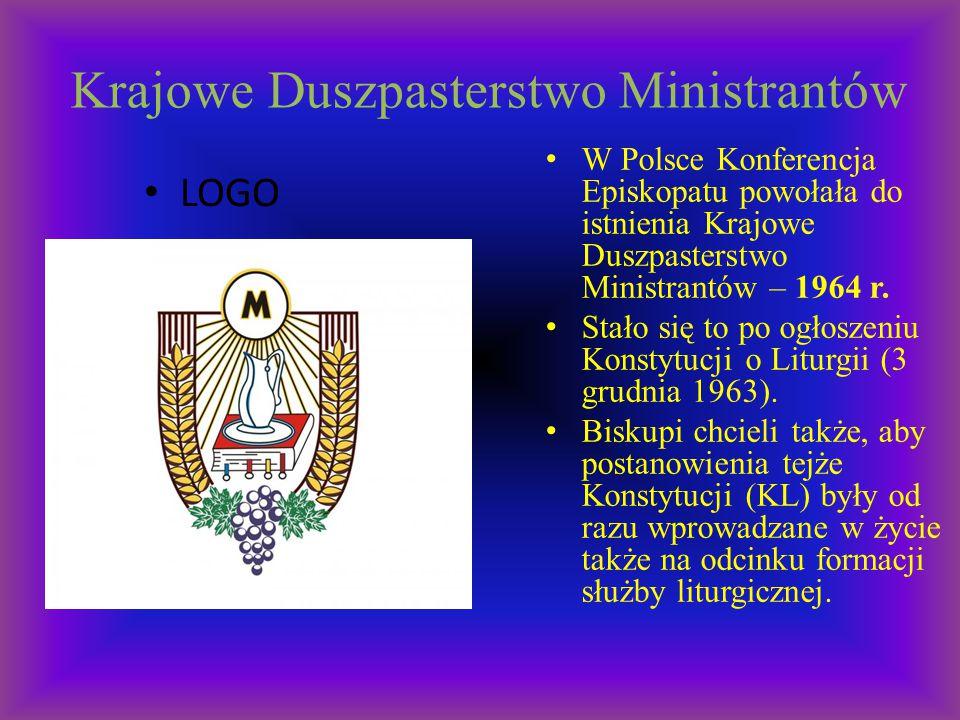 Krajowe Duszpasterstwo Ministrantów LOGO W Polsce Konferencja Episkopatu powołała do istnienia Krajowe Duszpasterstwo Ministrantów – 1964 r. Stało się