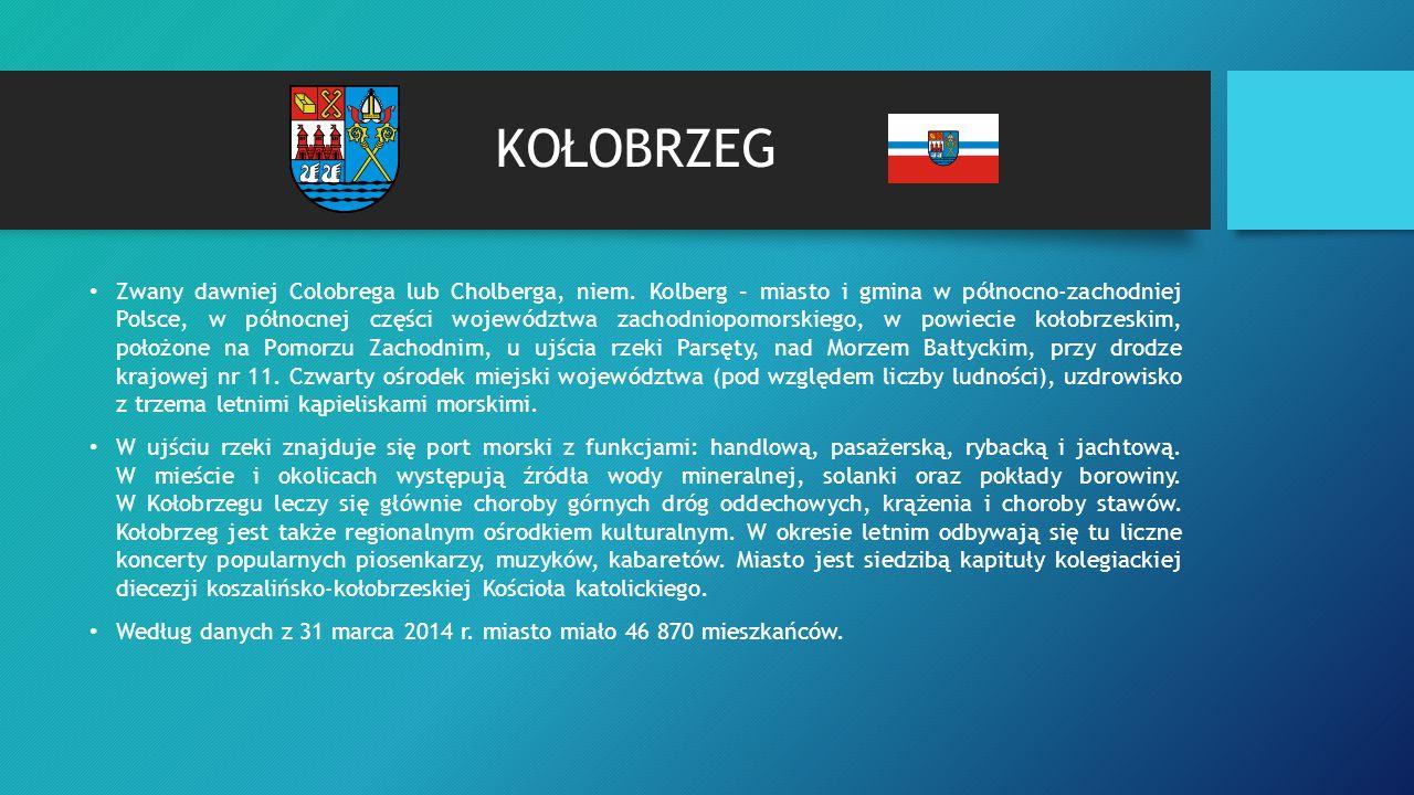 POŁOŻENIE Kołobrzeg leży w środkowej części wybrzeża województwa zachodniopomorskiego, w północnej części powiatu kołobrzeskiego u ujścia rzeki Parsęty do Zatoki Pomorskiej.
