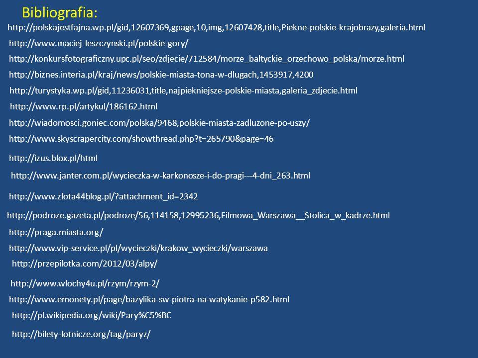 http://polskajestfajna.wp.pl/gid,12607369,gpage,10,img,12607428,title,Piekne-polskie-krajobrazy,galeria.html http://www.maciej-leszczynski.pl/polskie-
