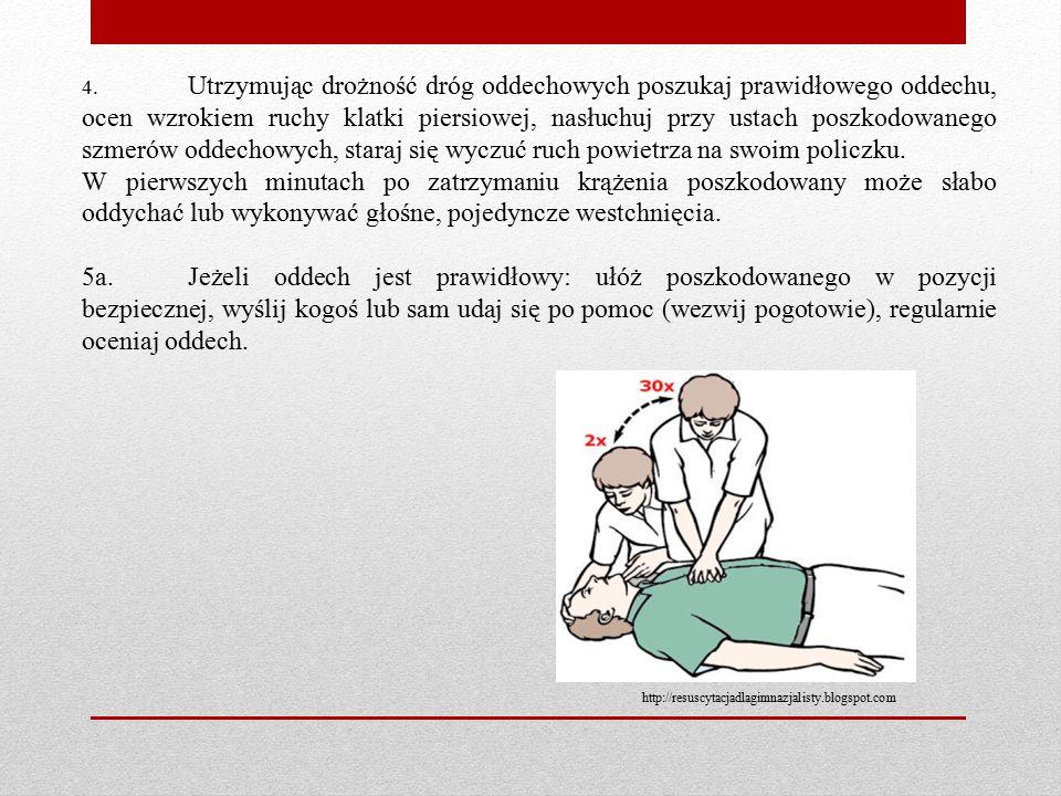 4. Utrzymując drożność dróg oddechowych poszukaj prawidłowego oddechu, ocen wzrokiem ruchy klatki piersiowej, nasłuchuj przy ustach poszkodowanego szm
