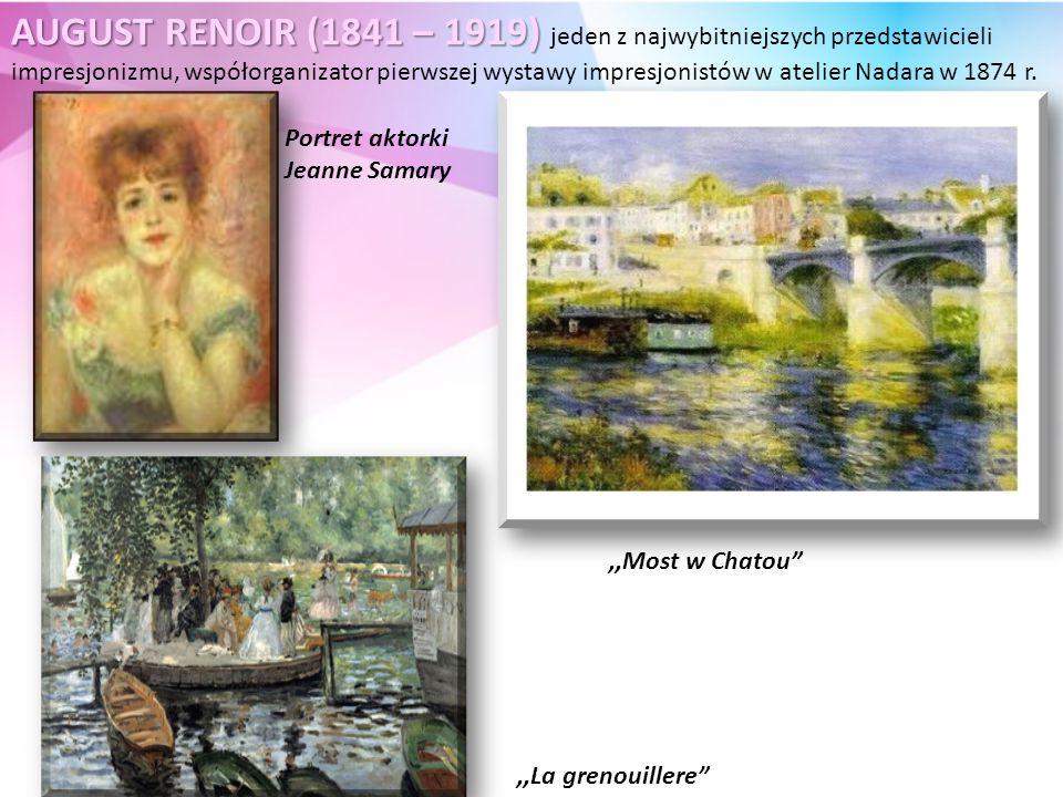 AUGUST RENOIR (1841 – 1919) AUGUST RENOIR (1841 – 1919) jeden z najwybitniejszych przedstawicieli impresjonizmu, współorganizator pierwszej wystawy impresjonistów w atelier Nadara w 1874 r.