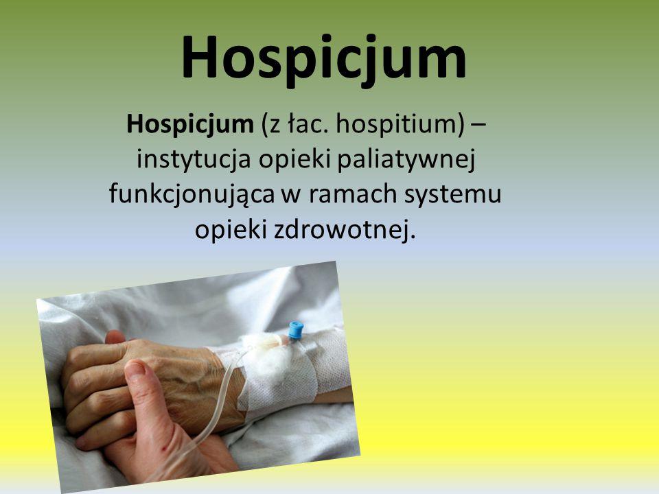 Hospicjum Hospicjum (z łac.