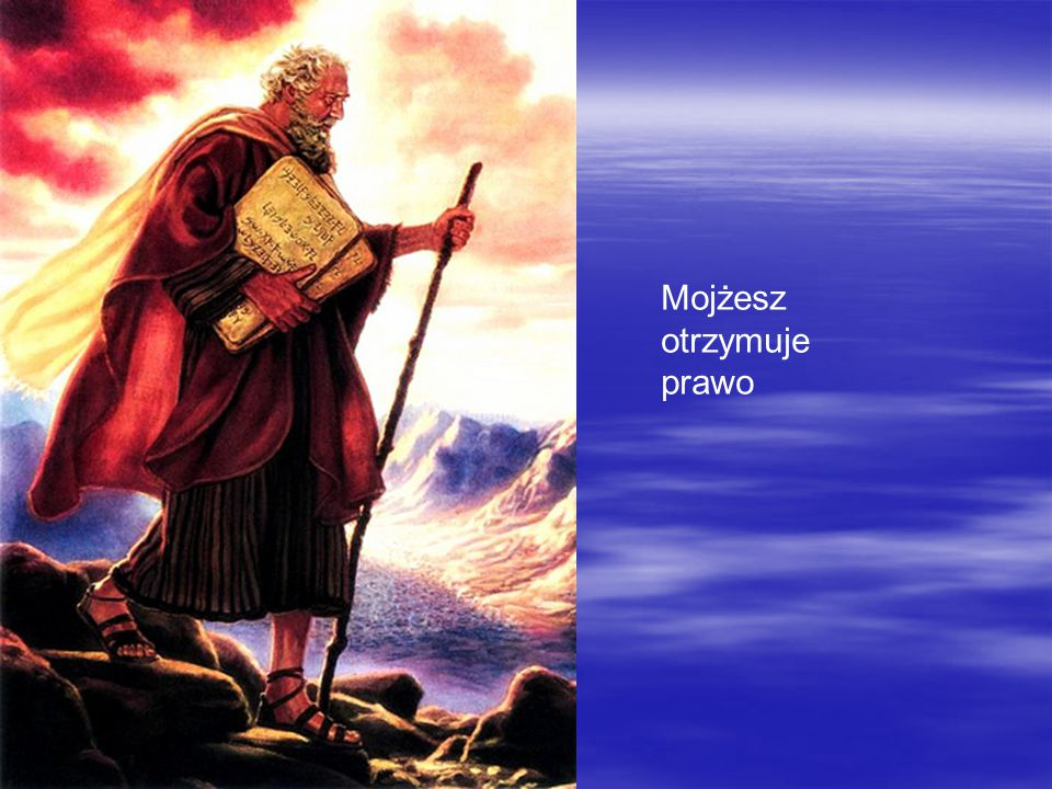 Mojżesz otrzymuje prawo