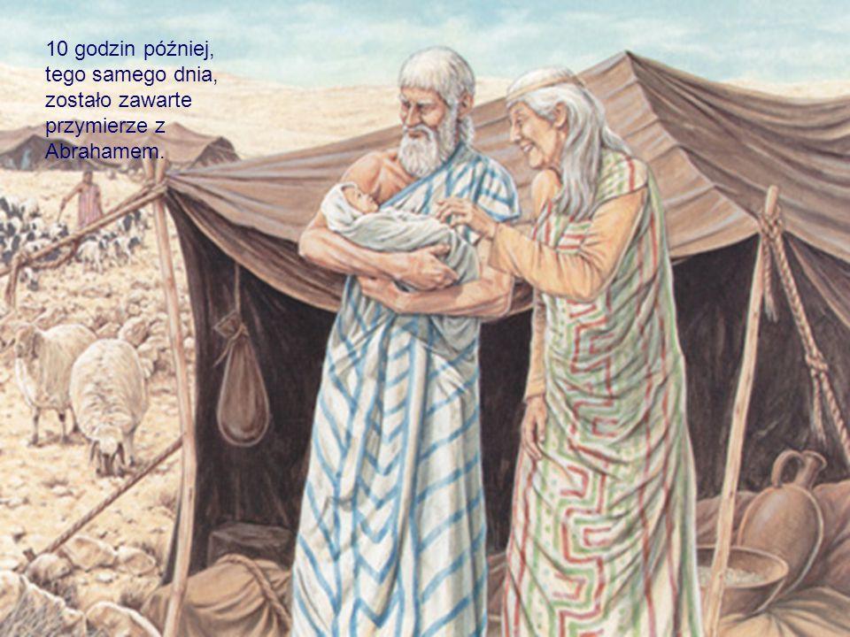 10 godzin później, tego samego dnia, zostało zawarte przymierze z Abrahamem.