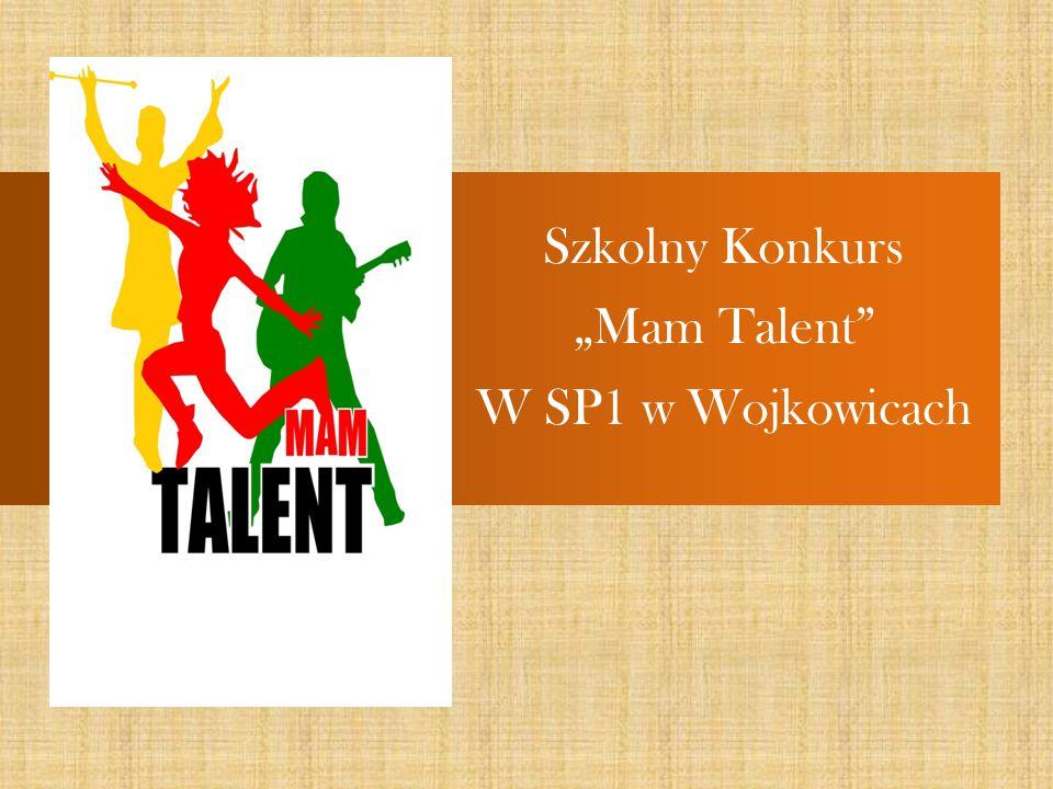 """Szkolny Konkurs """"Mam Talent W SP1 w Wojkowicach"""