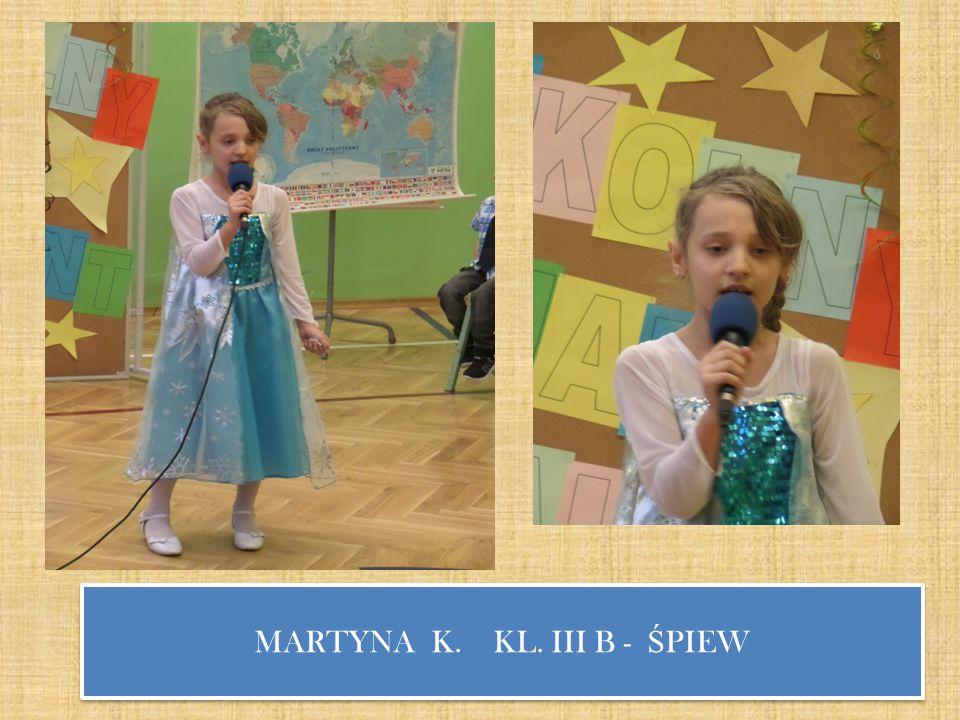 MARTYNA K. KL. III B - Ś PIEW