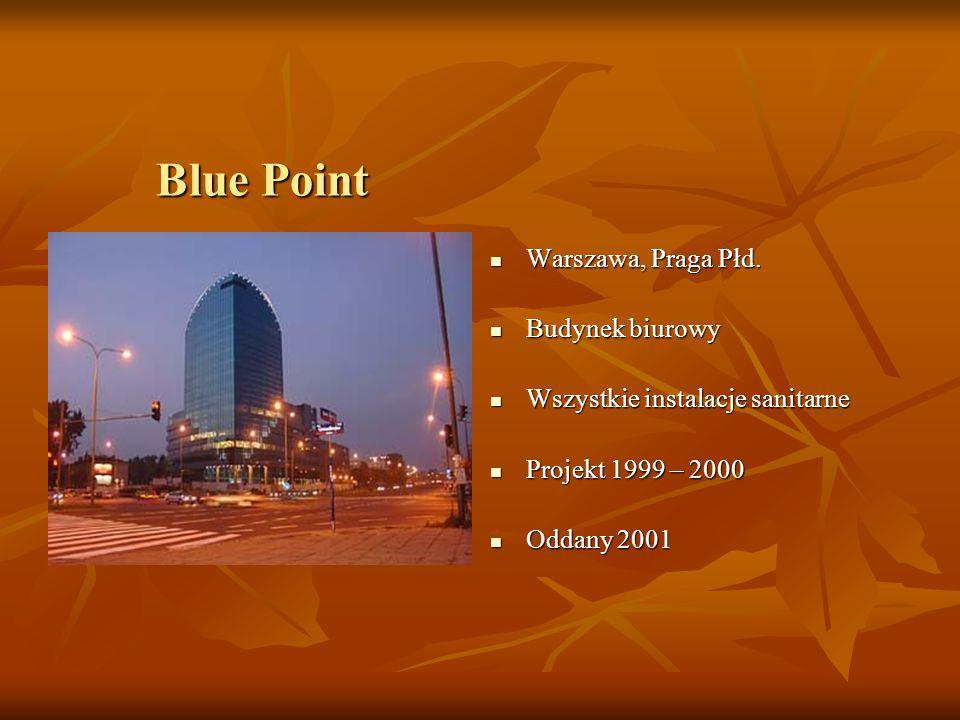 Blue Point Warszawa, Praga Płd. Warszawa, Praga Płd.