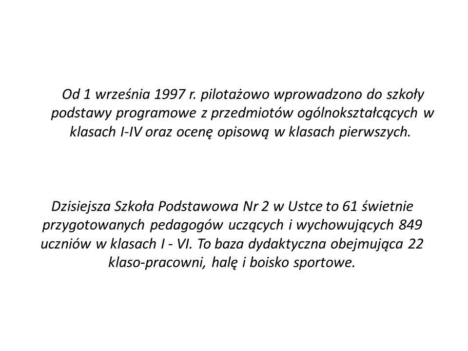 Od 1 września 1997 r. pilotażowo wprowadzono do szkoły podstawy programowe z przedmiotów ogólnokształcących w klasach I-IV oraz ocenę opisową w klasac