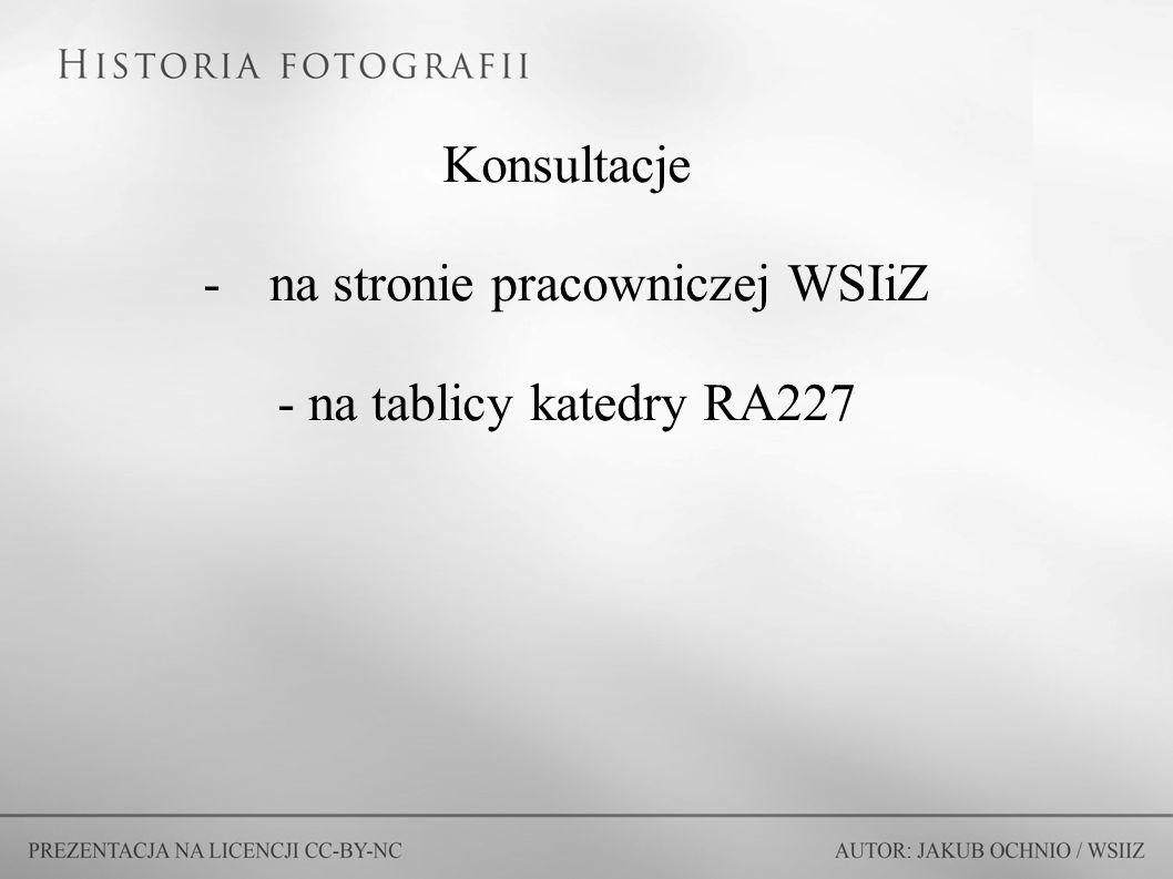 Konsultacje -na stronie pracowniczej WSIiZ - na tablicy katedry RA227