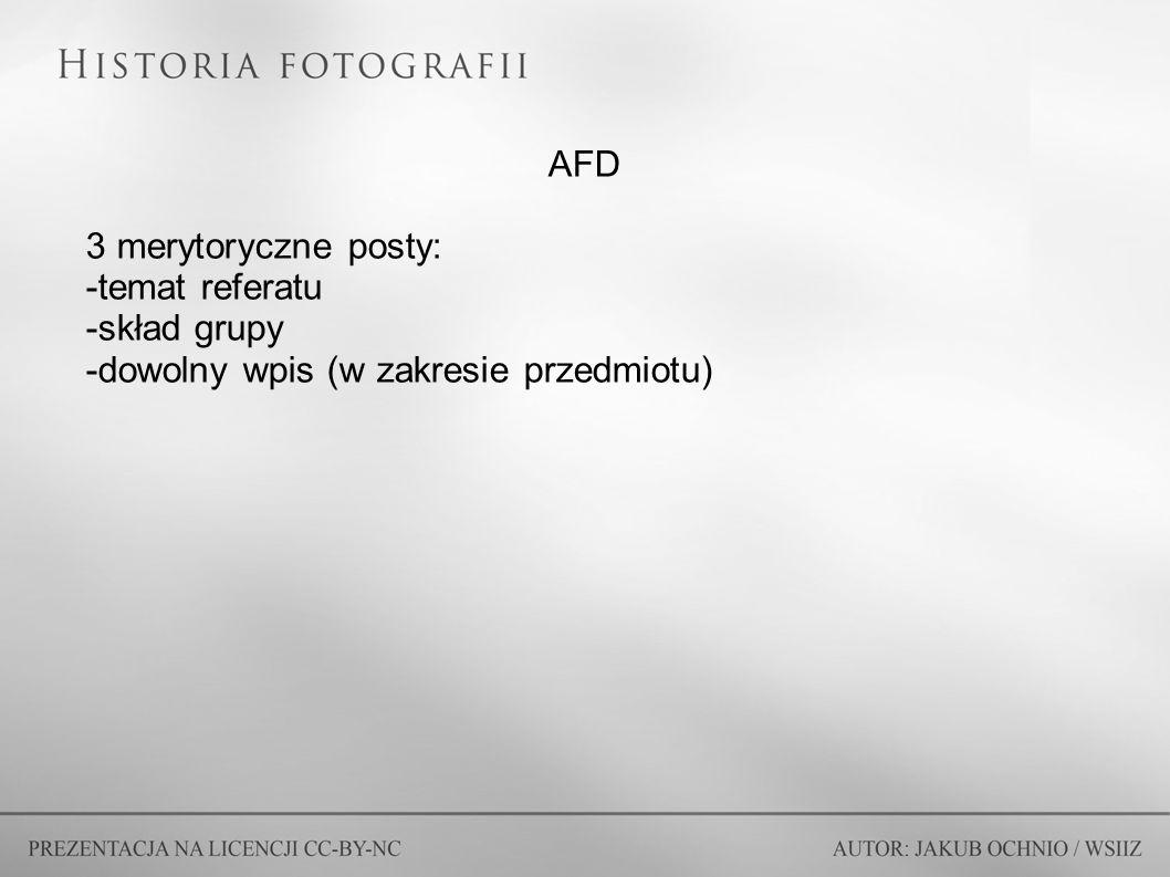 AFD 3 merytoryczne posty: -temat referatu -skład grupy -dowolny wpis (w zakresie przedmiotu)