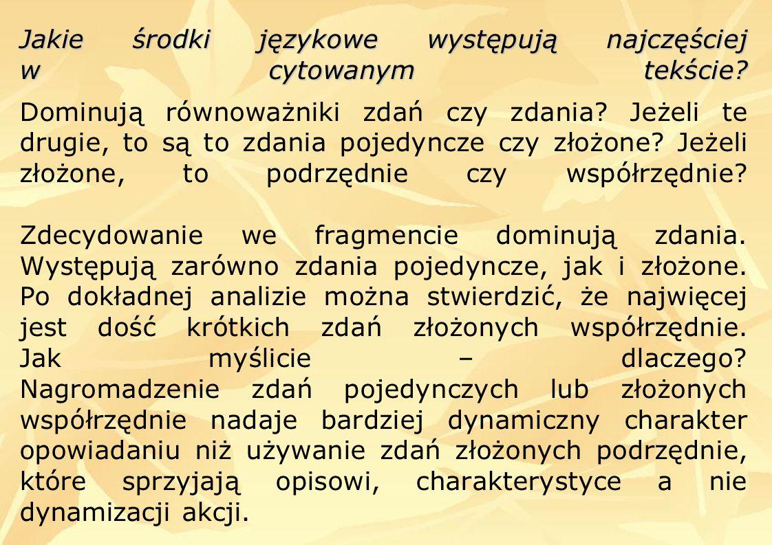 Jakie środki językowe występują najczęściej w cytowanym tekście.
