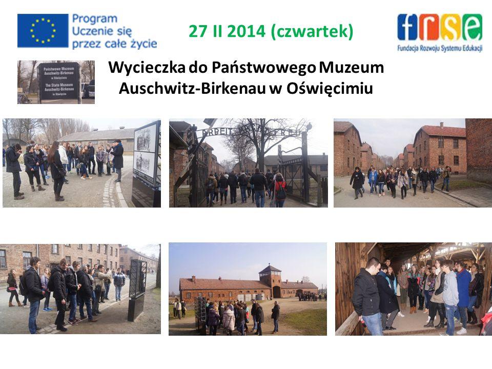 Wycieczka do Państwowego Muzeum Auschwitz-Birkenau w Oświęcimiu 27 II 2014 (czwartek)