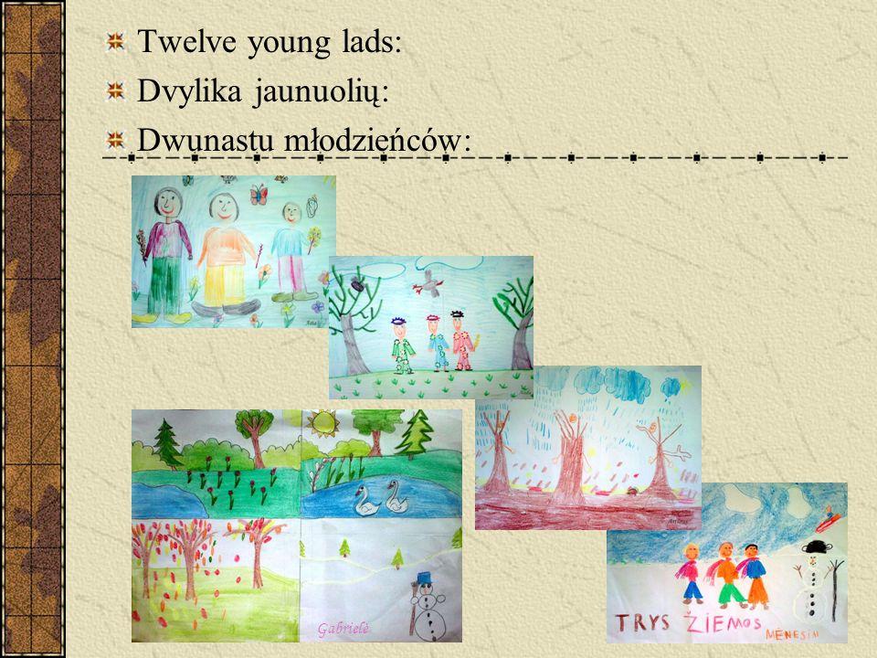 Twelve young lads: Dvylika jaunuolių: Dwunastu młodzieńców: Gabrielė