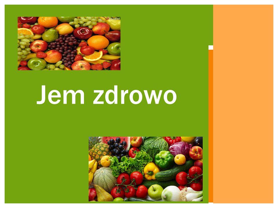Odżywiaj się zgodnie z piramidą zdrowego żywienia JAK PRZYGOTOWYWAĆ UROZMAICONE POSIŁKI.