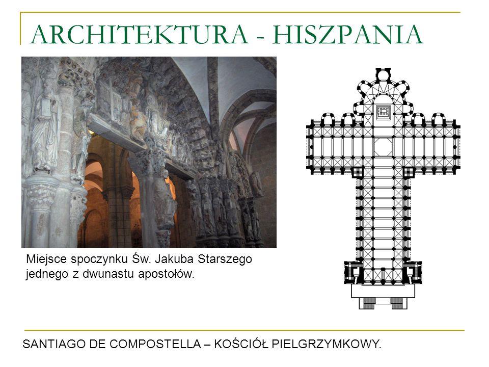 ARCHITEKTURA - HISZPANIA SANTIAGO DE COMPOSTELLA – KOŚCIÓŁ PIELGRZYMKOWY. Miejsce spoczynku Św. Jakuba Starszego jednego z dwunastu apostołów.