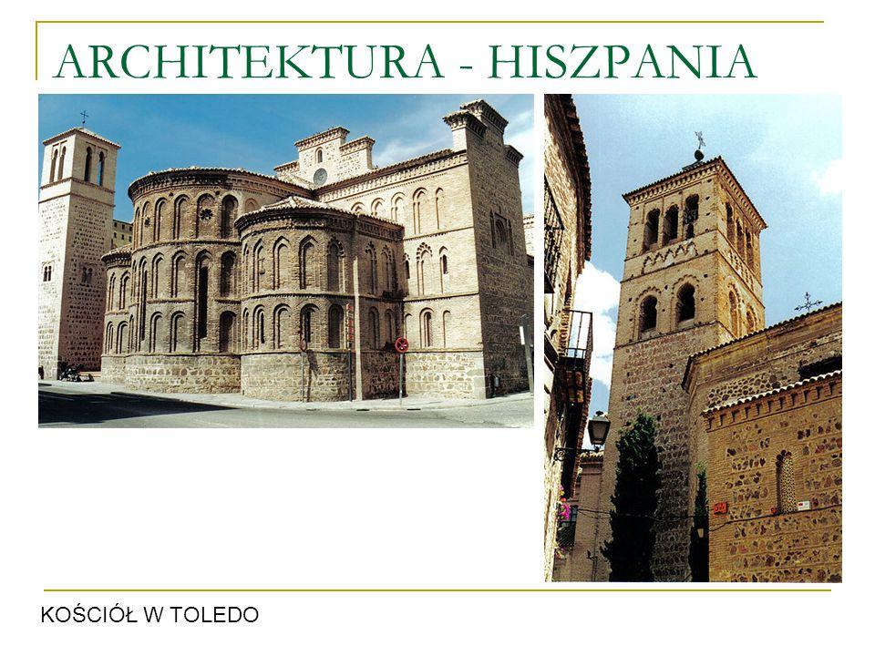 ARCHITEKTURA - HISZPANIA KOŚCIÓŁ W TOLEDO