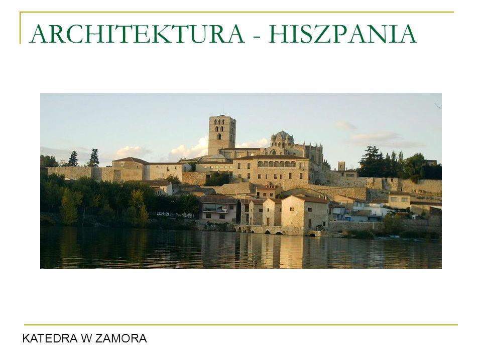 ARCHITEKTURA - HISZPANIA KATEDRA W ZAMORA