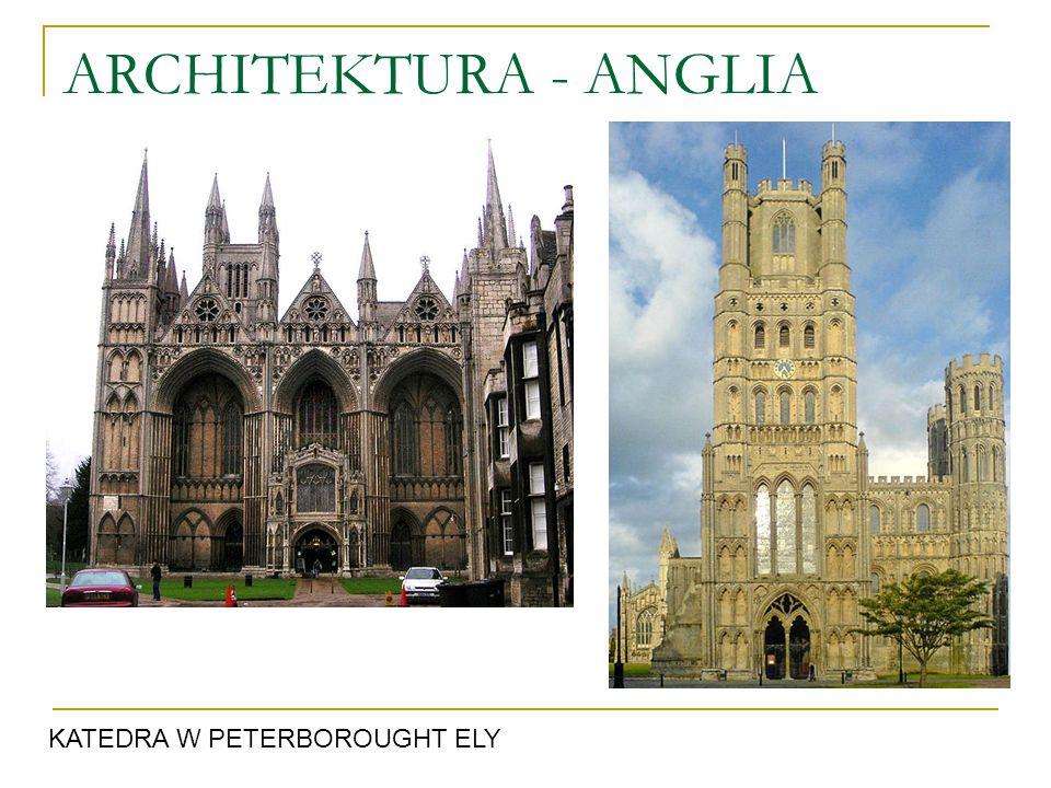 ARCHITEKTURA - ANGLIA KATEDRA W PETERBOROUGHT ELY