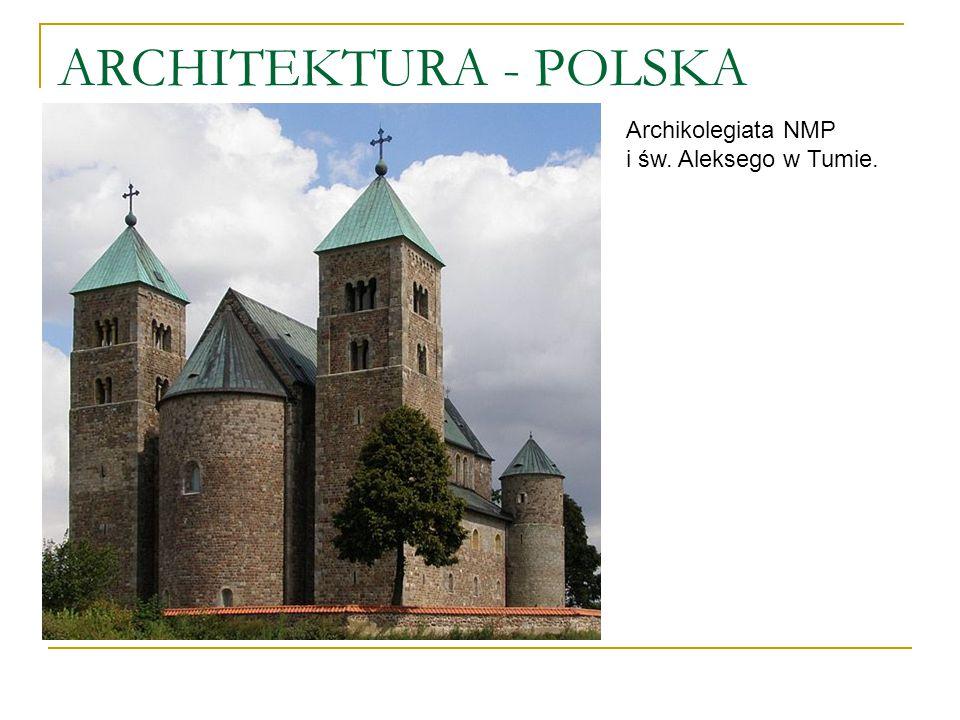 ARCHITEKTURA - POLSKA Archikolegiata NMP i św. Aleksego w Tumie.
