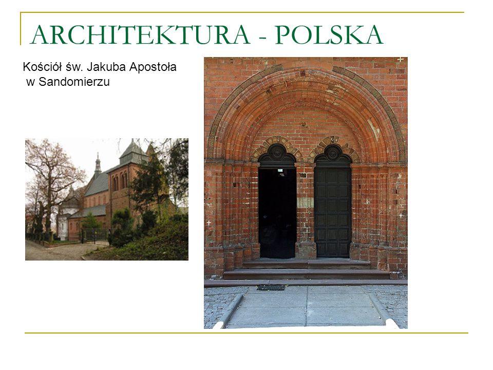ARCHITEKTURA - POLSKA Kościół św. Jakuba Apostoła w Sandomierzu