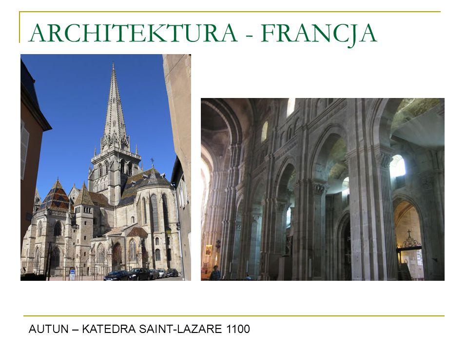 ARCHITEKTURA - FRANCJA AUTUN – KATEDRA SAINT-LAZARE 1100