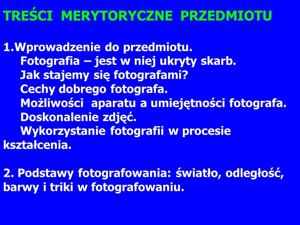 3.Sztuka fotografowania w metodach dydaktycznych.
