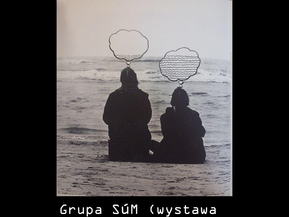 Grupa S ú M (wystawa H 2 o, 1973)