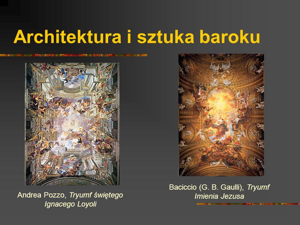 Architektura i sztuka baroku Andrea Pozzo, Tryumf świętego Ignacego Loyoli Baciccio (G. B. Gaulli), Tryumf Imienia Jezusa