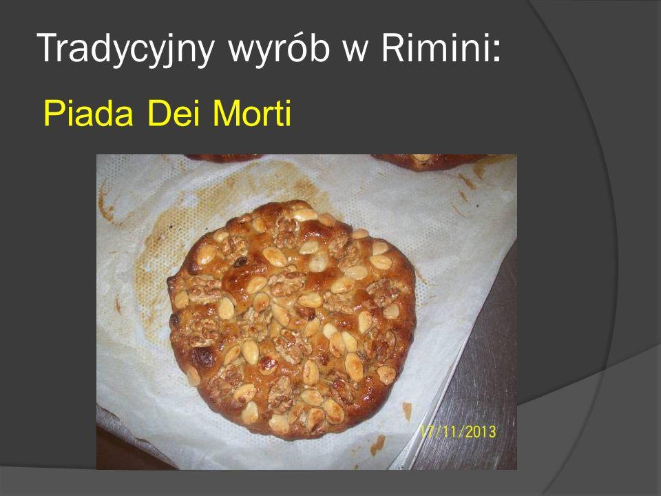 Tradycyjny wyrób w Rimini: Piada Dei Morti