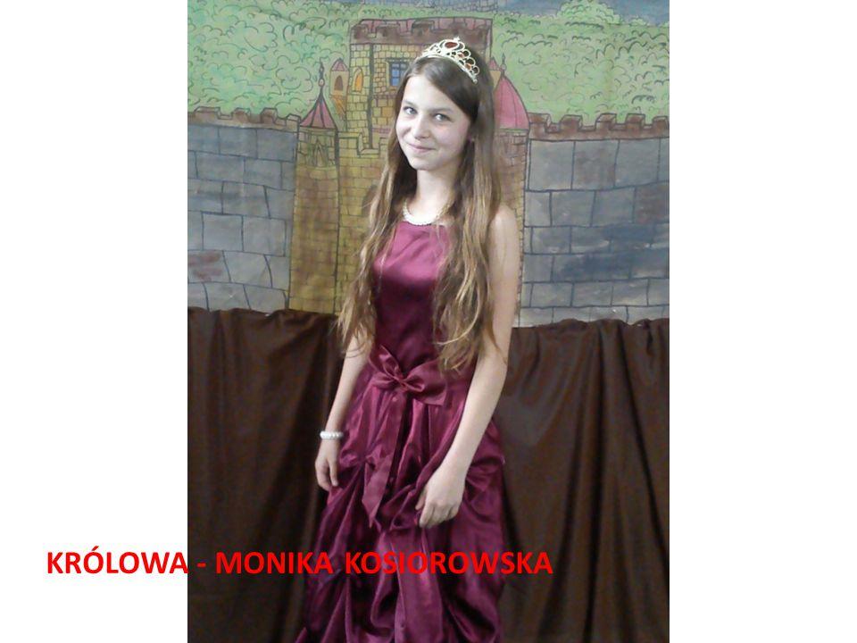 KRÓLOWA - MONIKA KOSIOROWSKA