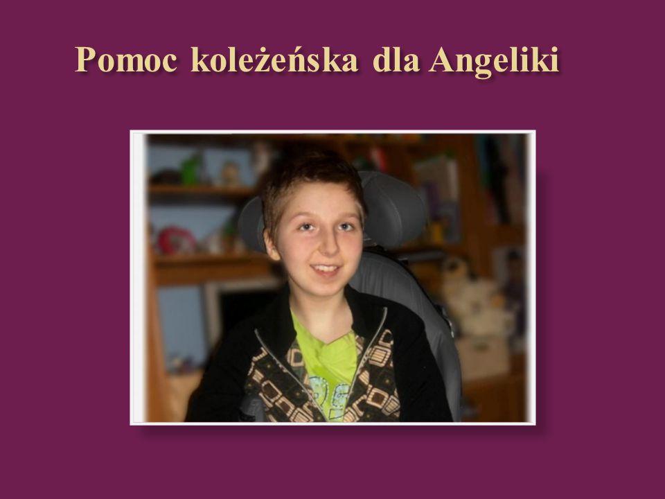 Angelika to nasza koleżanka, która chodziła z nami na zajęcia w przedszkolu, w szkole podstawowej w klasach młodszych oraz w klasach starszych.