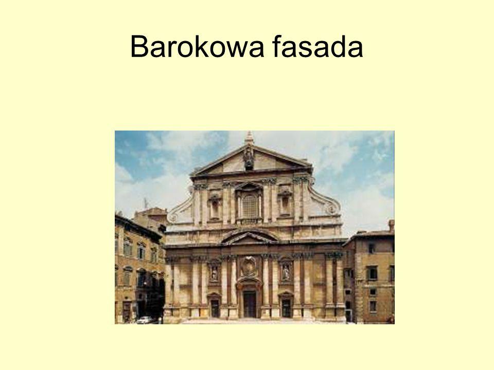 Cechy fasady barokowej Symetria Łagodna linia fasady Zdwojenie form (podwójność lizen lub pilastrów) b udowla sprawia wrażenie masywnej, ciężkiejZdwojenie form (podwójność lizen lub pilastrów) Spływ wolutowy Posągi (figura serpentinata) Gazony Przerwane lub podwójne naczółki Attyki