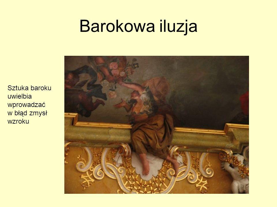 Sztuka baroku uwielbia wprowadzać w błąd zmysł wzroku