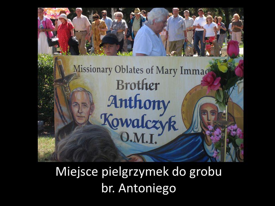 Miejsce pielgrzymek do grobu br. Antoniego