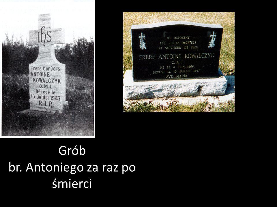 Grób br. Antoniego za raz po śmierci