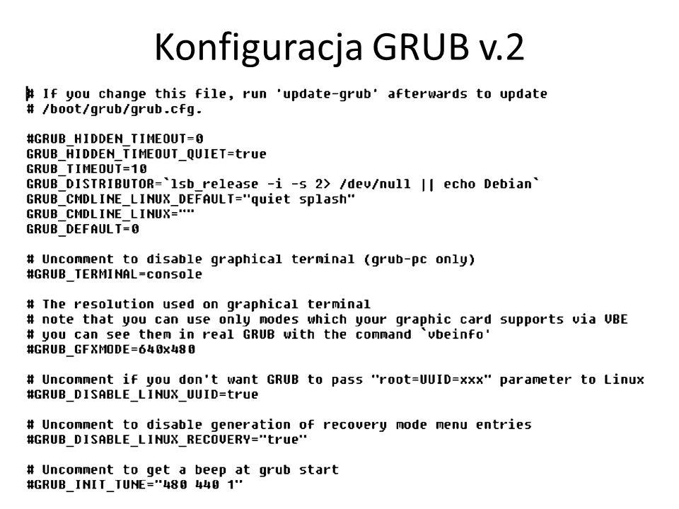 Konfiguracja GRUB v.2 21